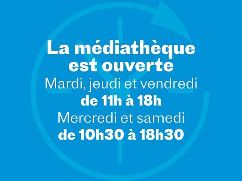 Horaires Mediathèque